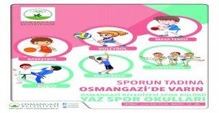 Osmangazide Yaz Spor Okulları Başlıyor