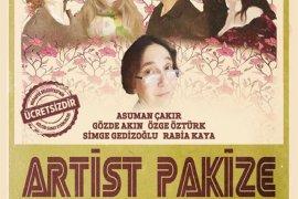 Artist Pakize Mudanya'da sahneleniyor