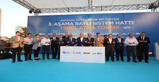 Antalya 3. Etap Raylı Sistem Projesi'nin temeli atıldı